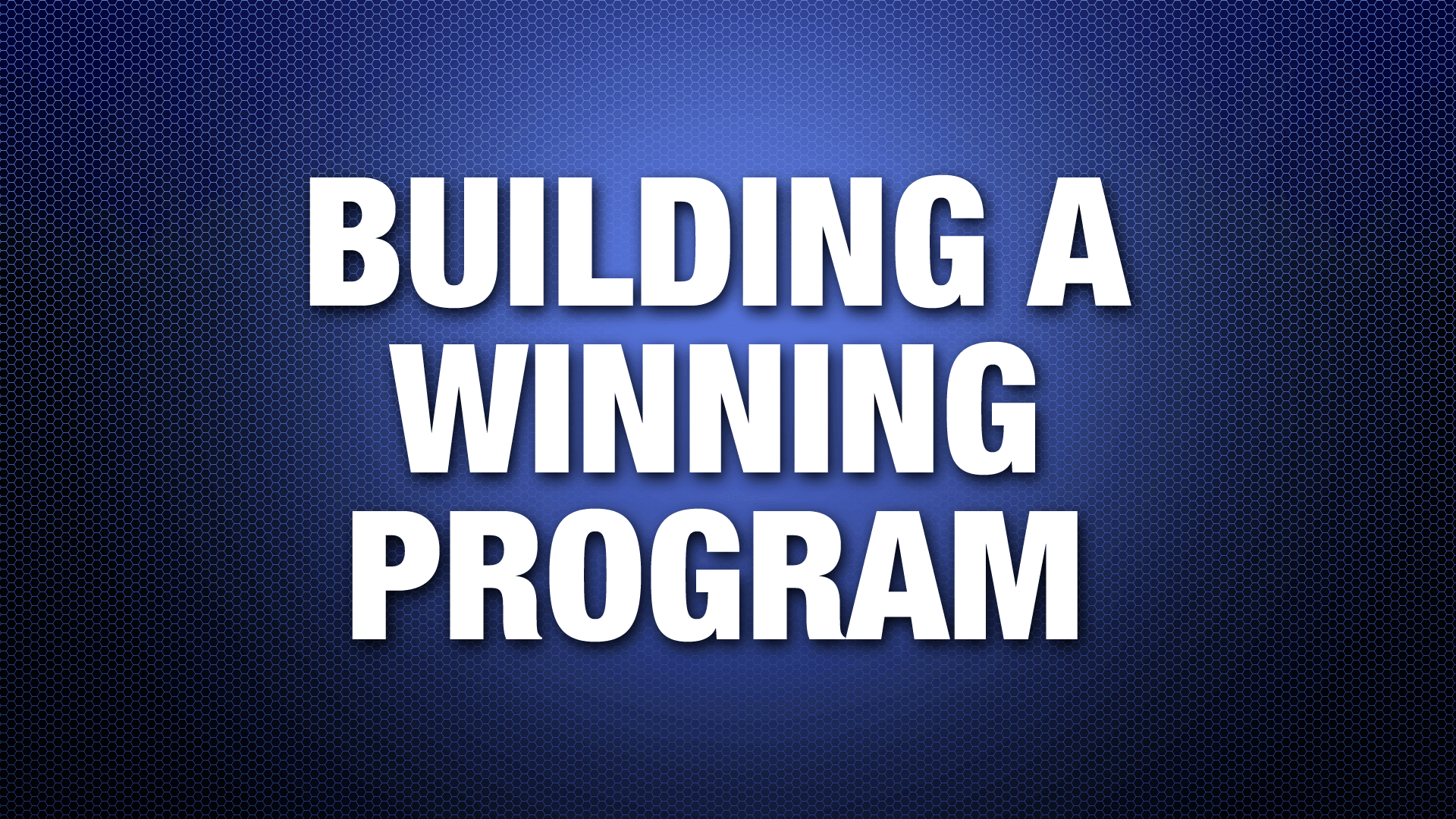 BuildingAWinningProgram